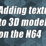 Adding textures using the N64 SDK