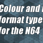 Colour and image format types for the N64